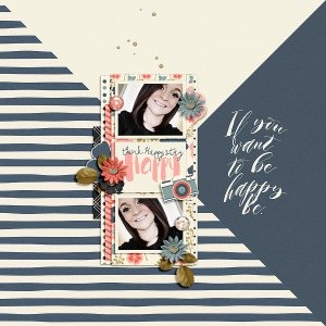 Be Happy by River~Rose Quick Scraps Vol 6 by Anita Designs