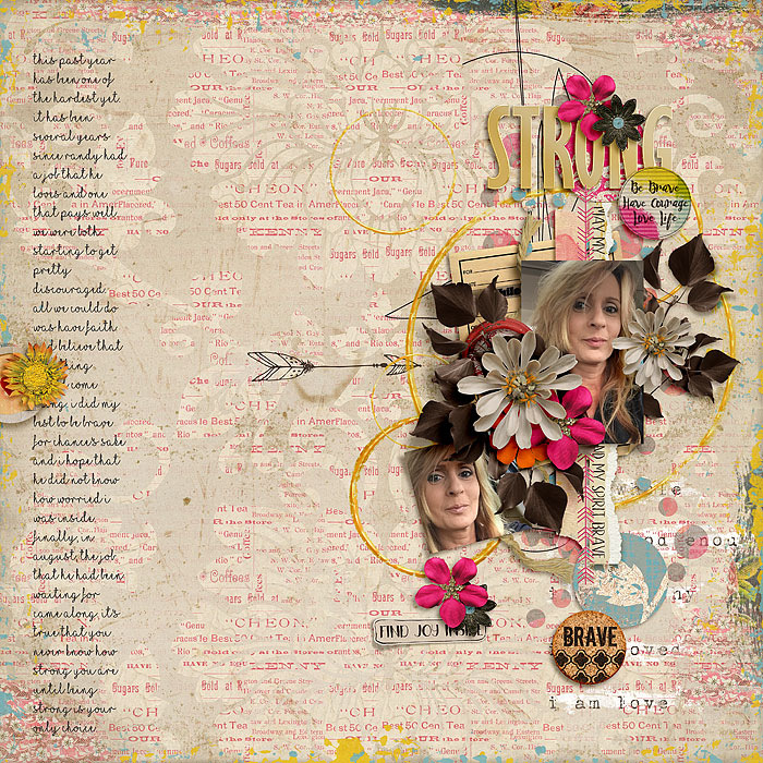 Everyday Brave Bundle by Studio Basic and Etc. by Danyale Perfect Circle Template by Crystal Livesay