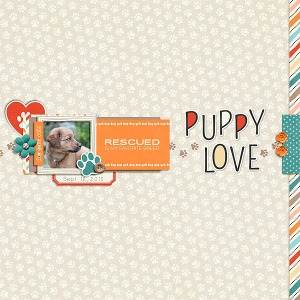 Puppy Love Papers by Scotty Girl Designs Puppy Love Elements by Scotty Girl Designs Puppy Love Alphas by Scotty Girl Designs Puppy Love Journal Cards by Scotty Girl Designs Puppy Love Folded Solids by Scotty Girl Designs Clean and Simple n.21 by Sabrina's Creations